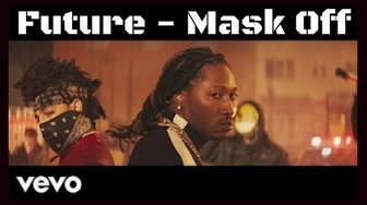 Future - Mask Off